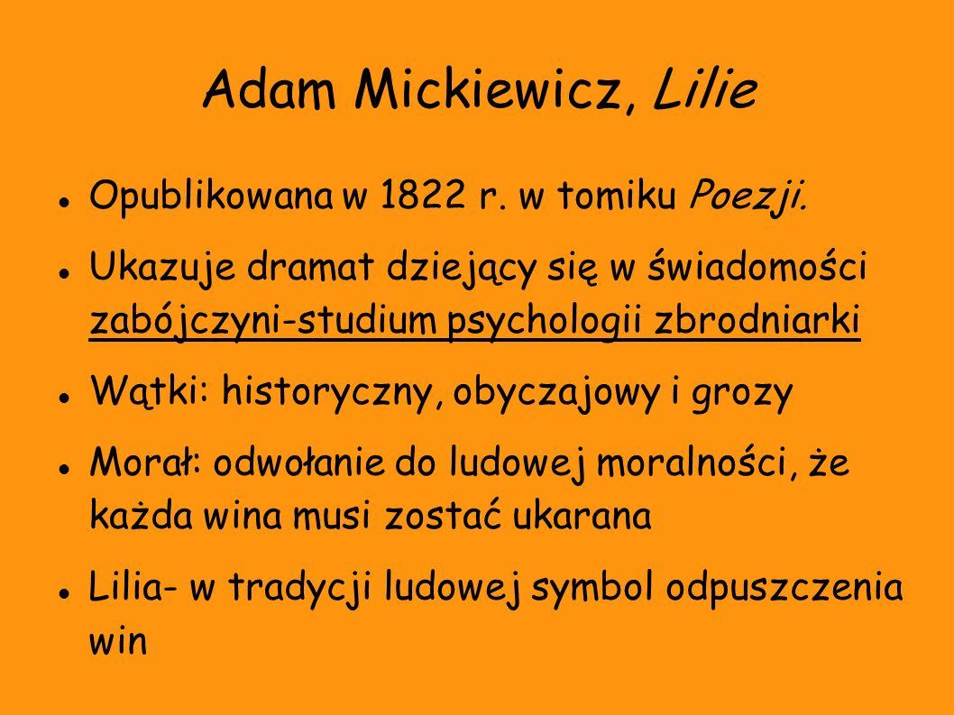 Adam Mickiewicz, Lilie Opublikowana w 1822 r. w tomiku Poezji.