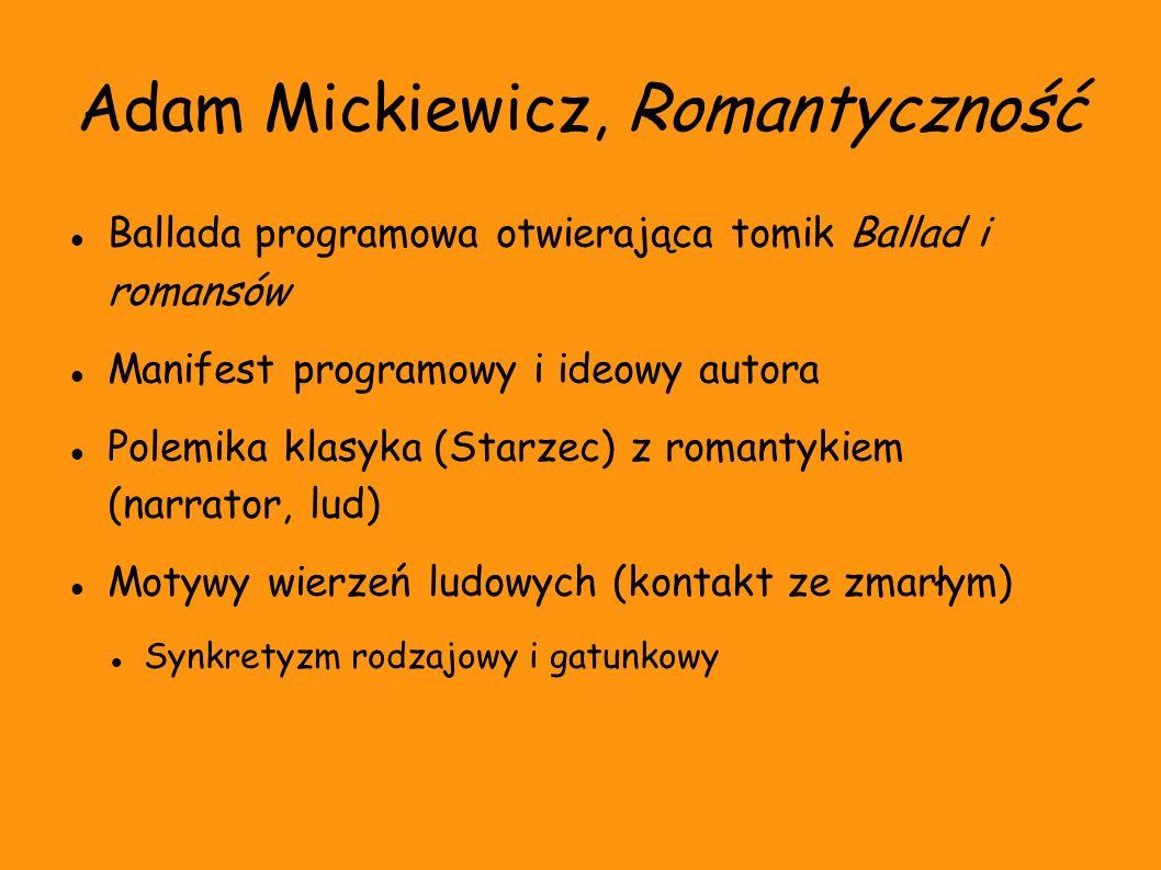 Adam Mickiewicz, Romantyczność