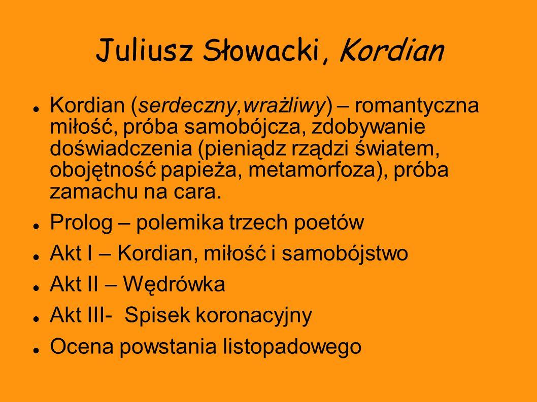 Juliusz Słowacki, Kordian
