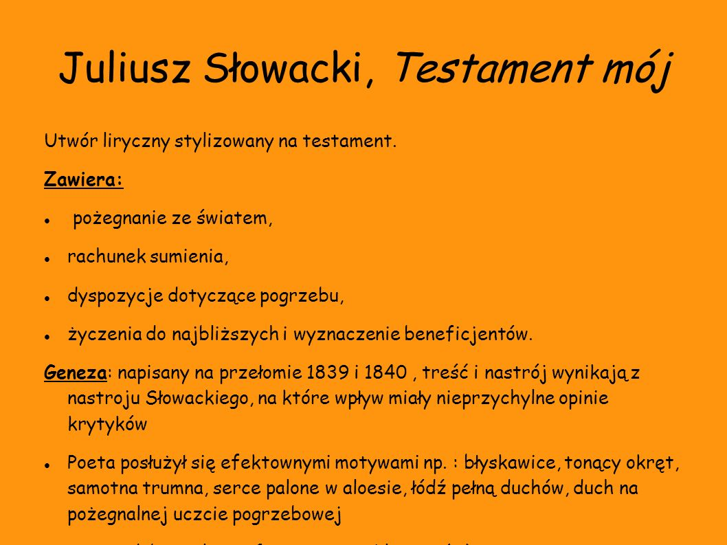 Juliusz Słowacki, Testament mój