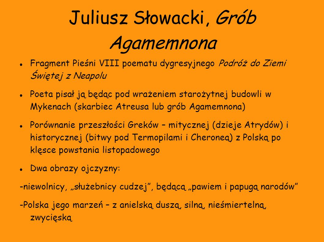 Juliusz Słowacki, Grób Agamemnona