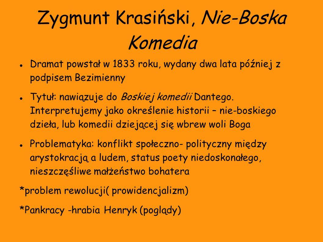 Zygmunt Krasiński, Nie-Boska Komedia