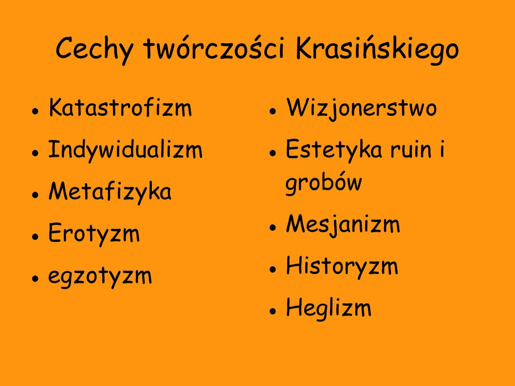 Cechy twórczości Krasińskiego