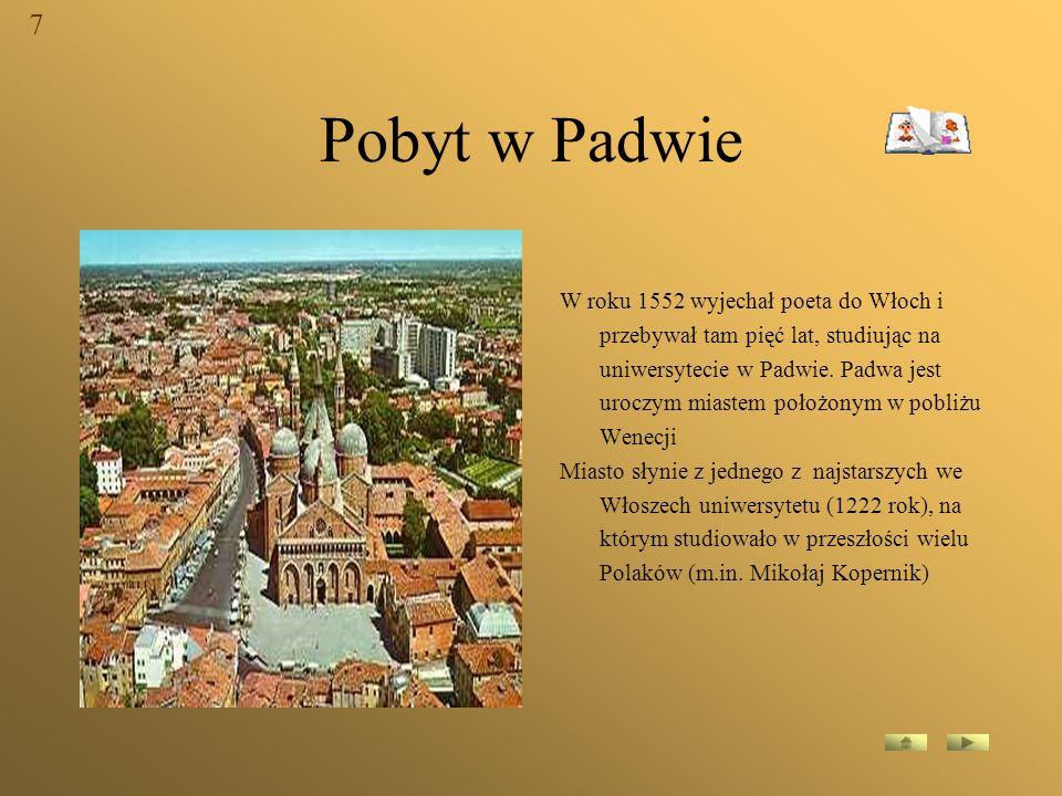 7 Pobyt w Padwie.