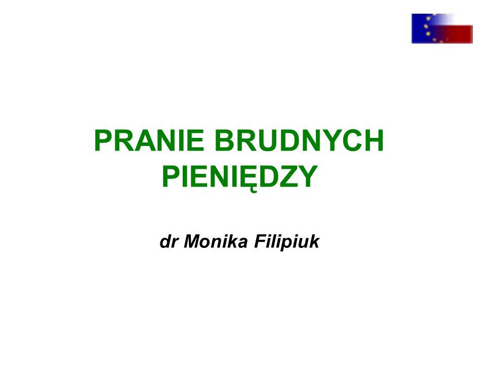 PRANIE BRUDNYCH PIENIĘDZY dr Monika Filipiuk