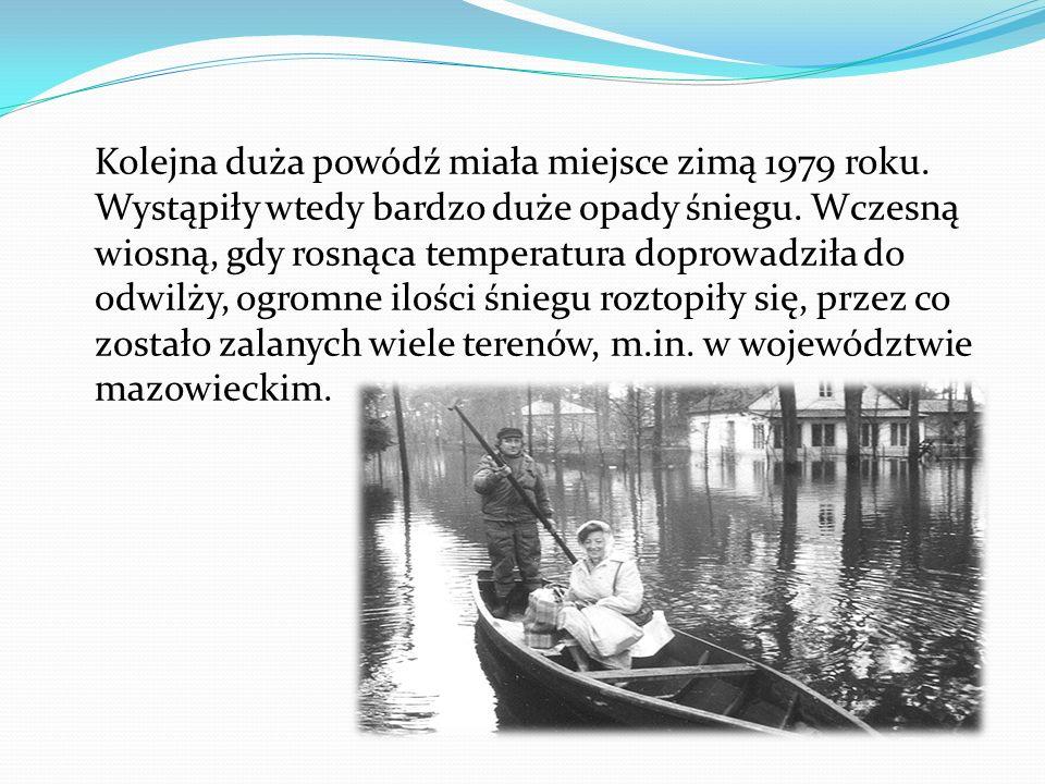 Kolejna duża powódź miała miejsce zimą 1979 roku