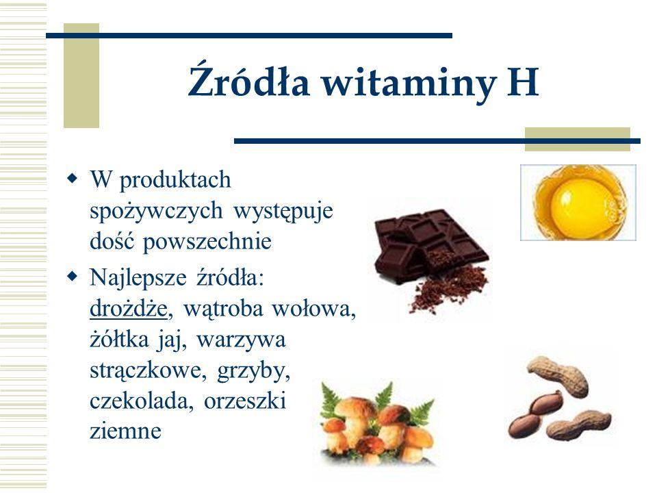 Źródła witaminy H W produktach spożywczych występuje dość powszechnie