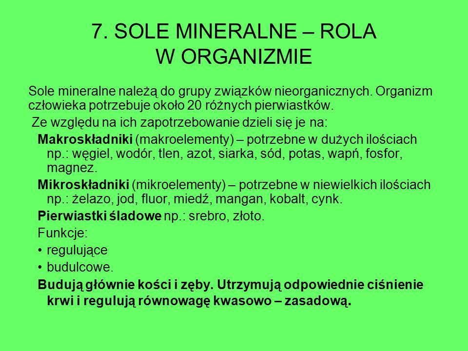 7. SOLE MINERALNE – ROLA W ORGANIZMIE