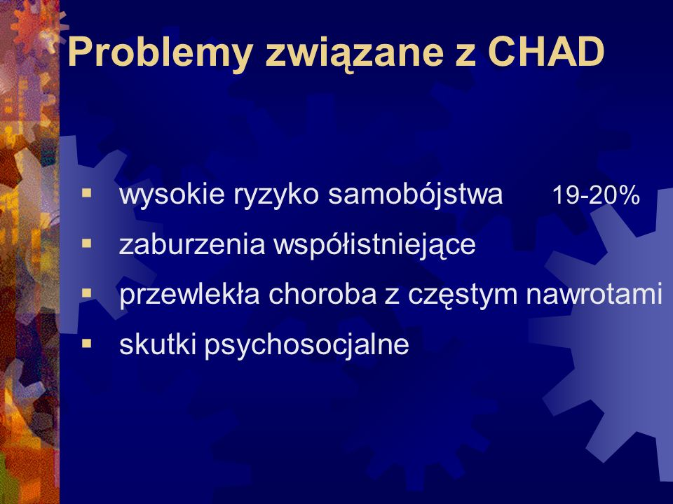 Problemy związane z CHAD