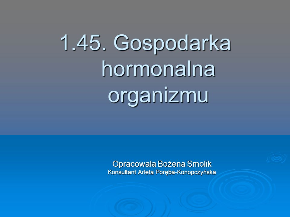 1.45. Gospodarka hormonalna organizmu