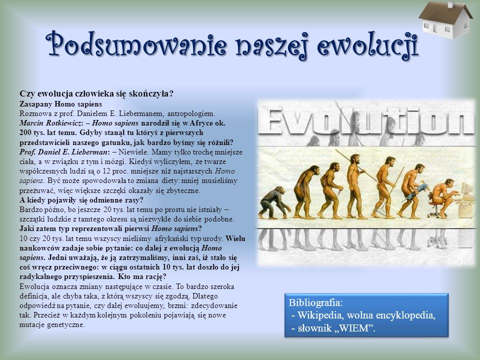 Podsumowanie naszej ewolucji