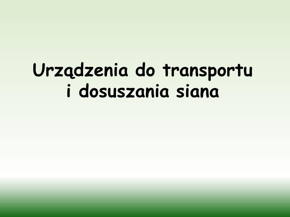 Urządzenia do transportu i dosuszania siana