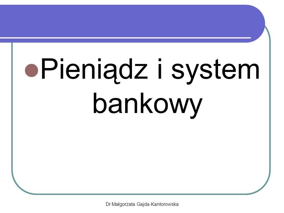 Pieniądz i system bankowy