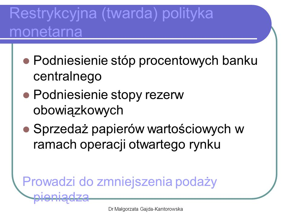 Restrykcyjna (twarda) polityka monetarna