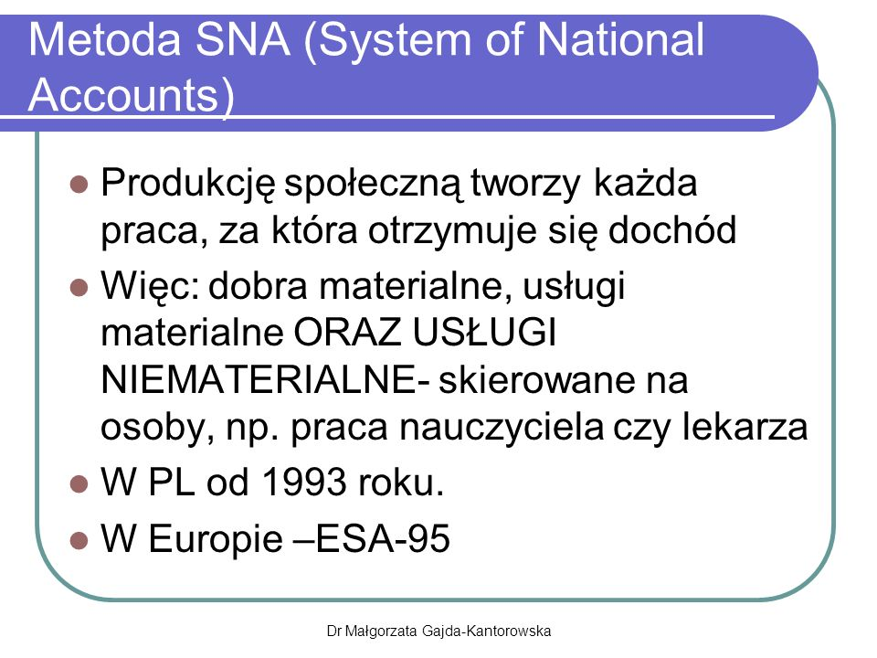 Metoda SNA (System of National Accounts)