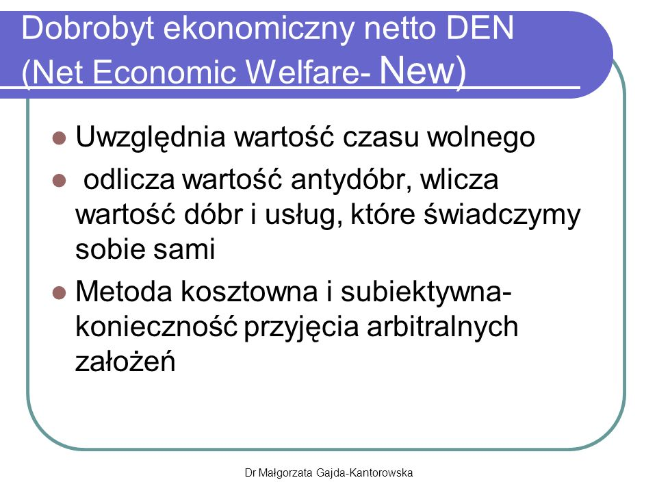Dobrobyt ekonomiczny netto DEN (Net Economic Welfare- New)