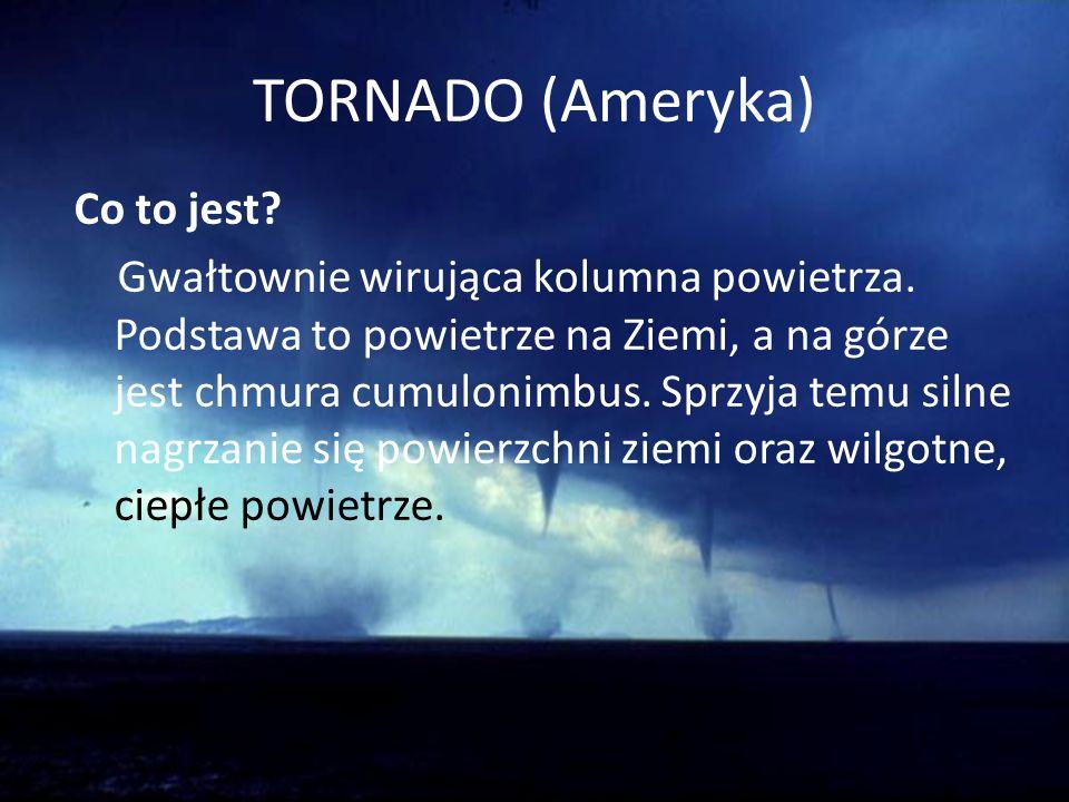 TORNADO (Ameryka) Co to jest