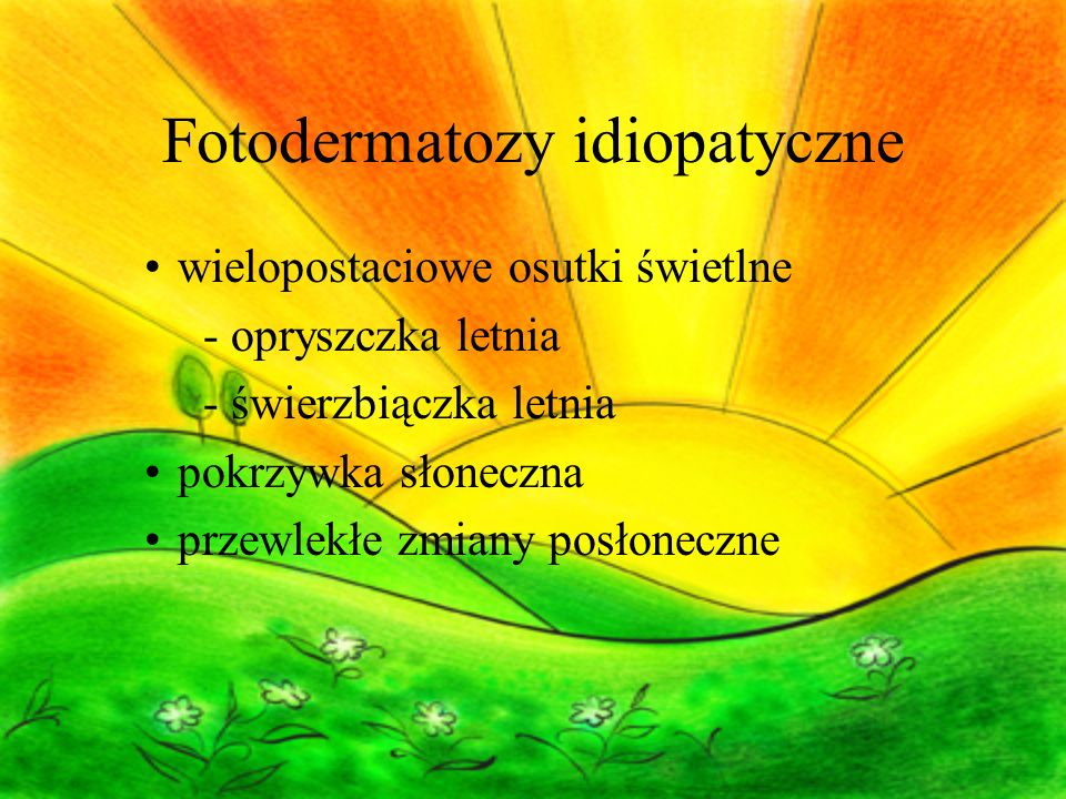 Fotodermatozy idiopatyczne