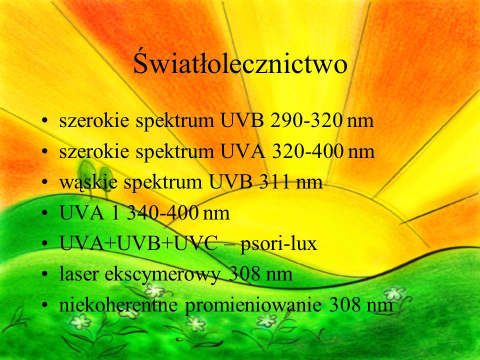 Światłolecznictwo szerokie spektrum UVB 290-320 nm