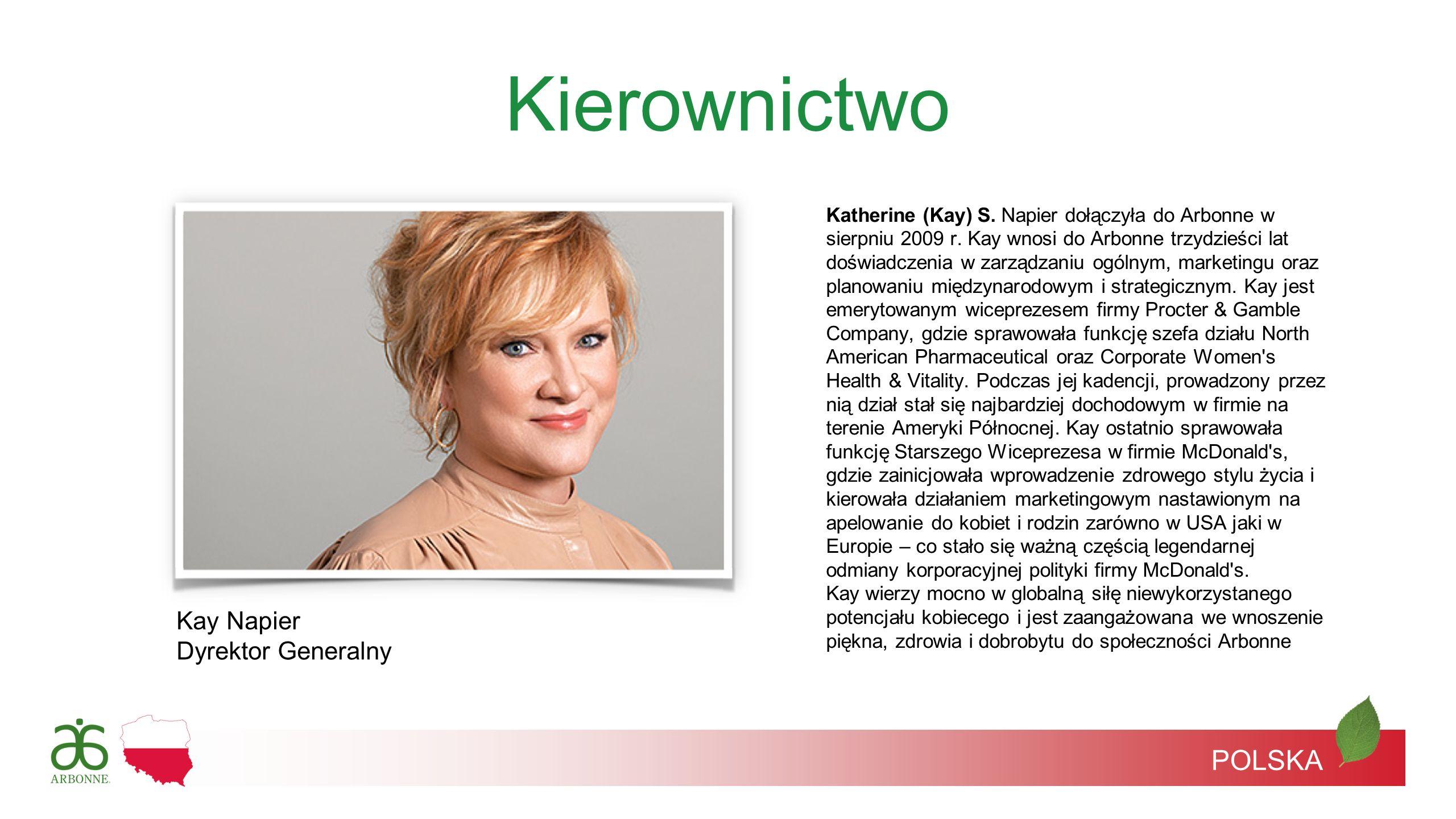 Kierownictwo POLSKA Kay Napier Dyrektor Generalny