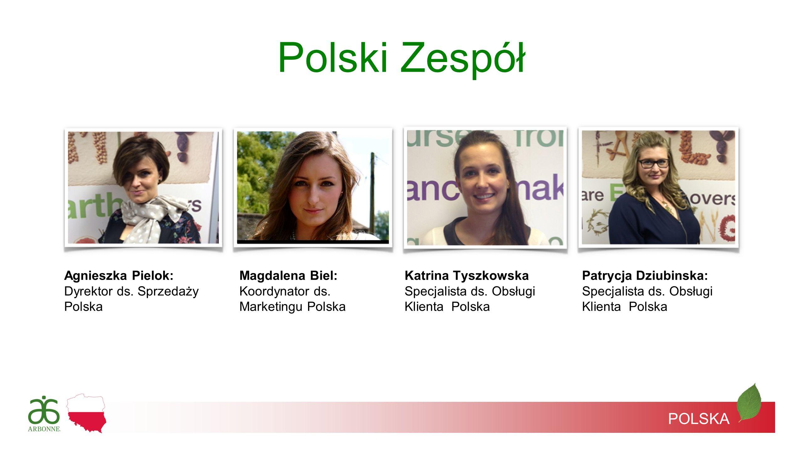 Polski Zespół POLSKA Agnieszka Pielok: Dyrektor ds. Sprzedaży Polska