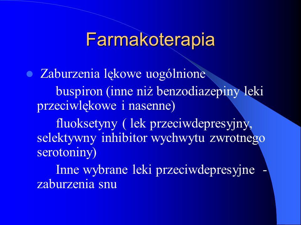 Farmakoterapia Zaburzenia lękowe uogólnione