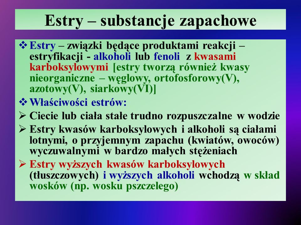 Estry – substancje zapachowe
