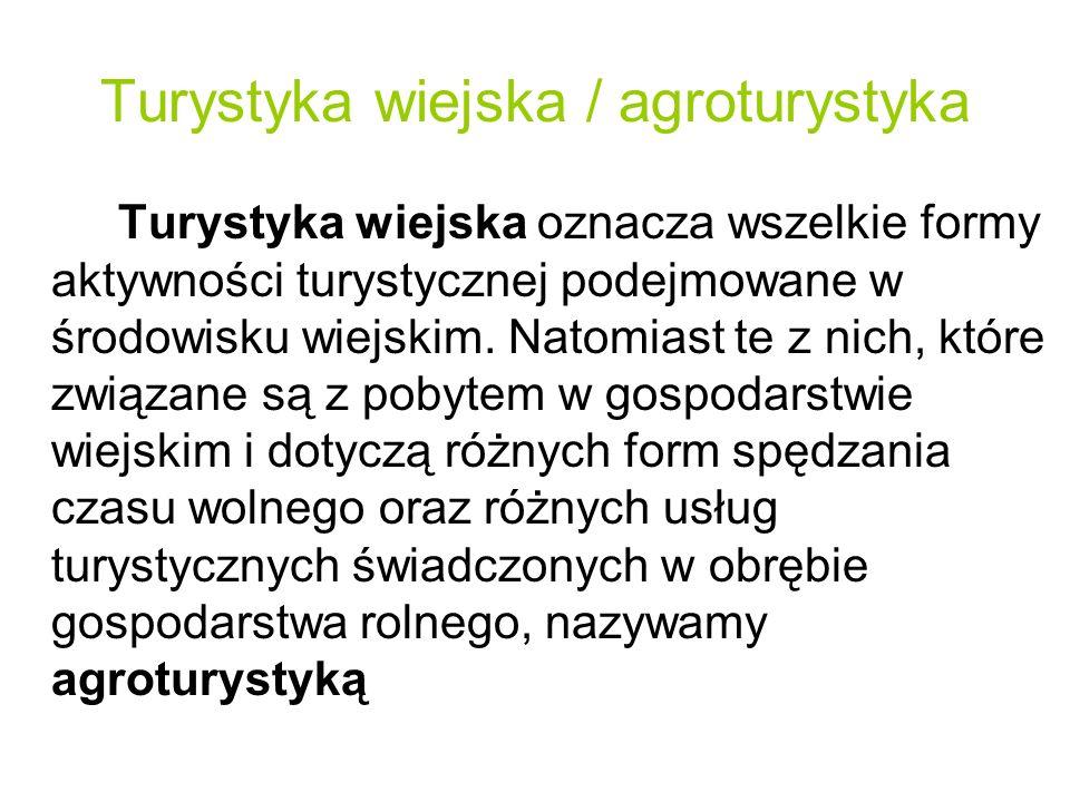 Turystyka wiejska / agroturystyka