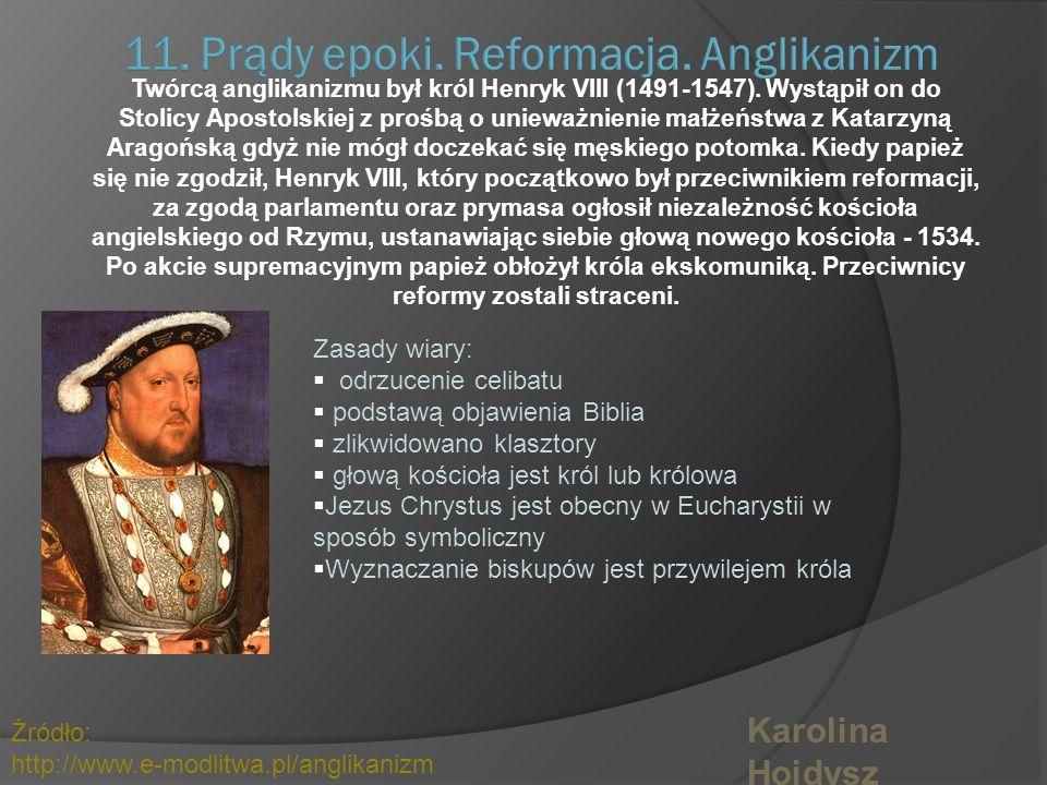 11. Prądy epoki. Reformacja. Anglikanizm