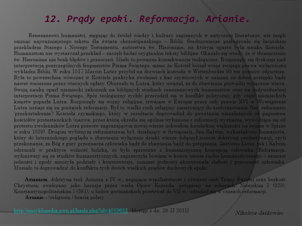 12. Prądy epoki. Reformacja. Arianie.