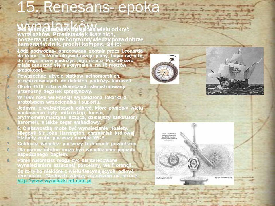 15. Renesans- epoka wynalazków.