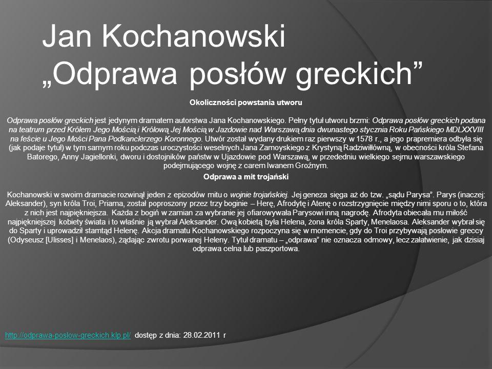 """Jan Kochanowski """"Odprawa posłów greckich"""