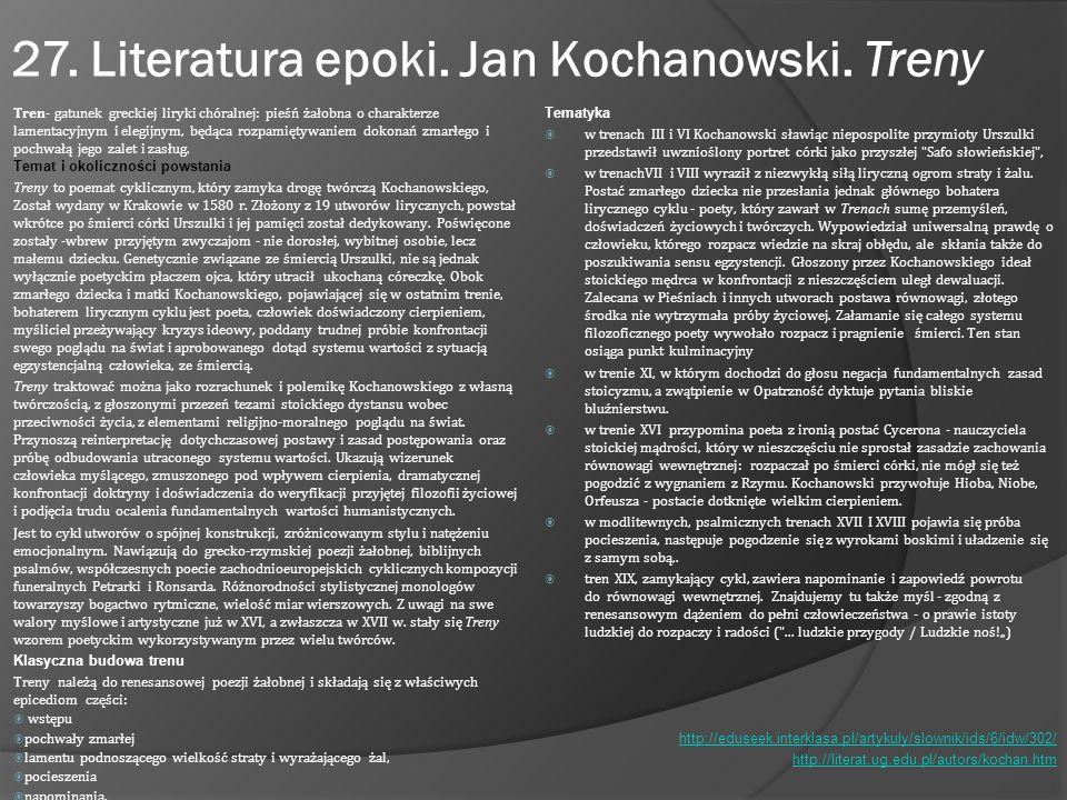 27. Literatura epoki. Jan Kochanowski. Treny