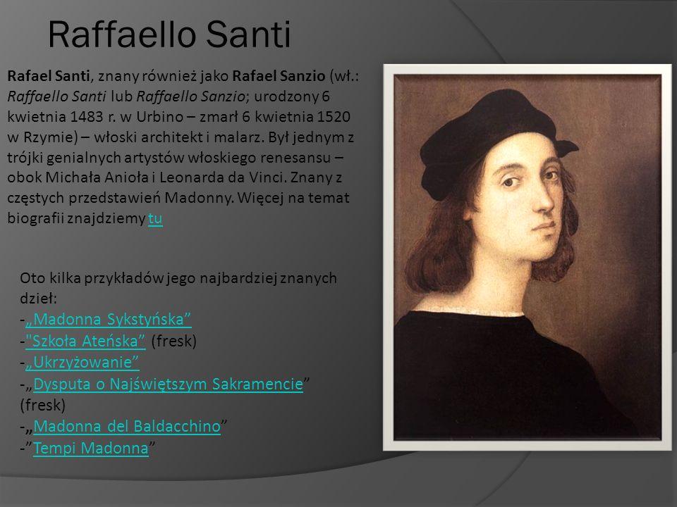 """Raffaello Santi """"Madonna Sykstyńska Szkoła Ateńska (fresk)"""