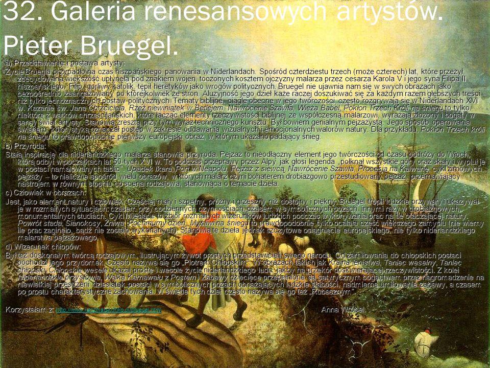 32. Galeria renesansowych artystów. Pieter Bruegel.