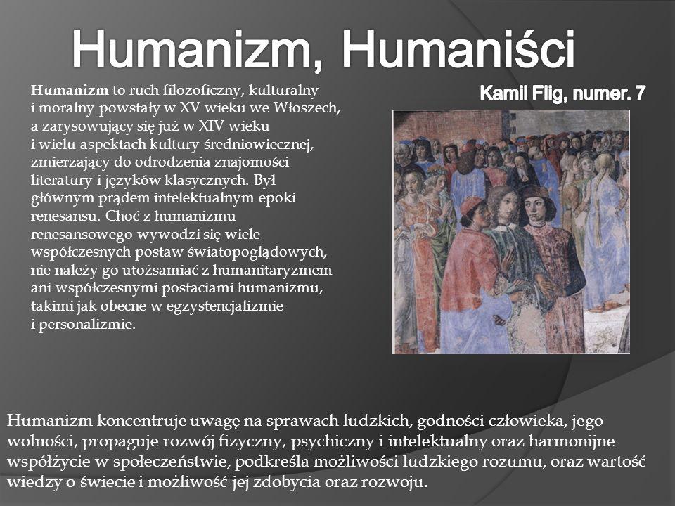 Humanizm, Humaniści Kamil Flig, numer. 7