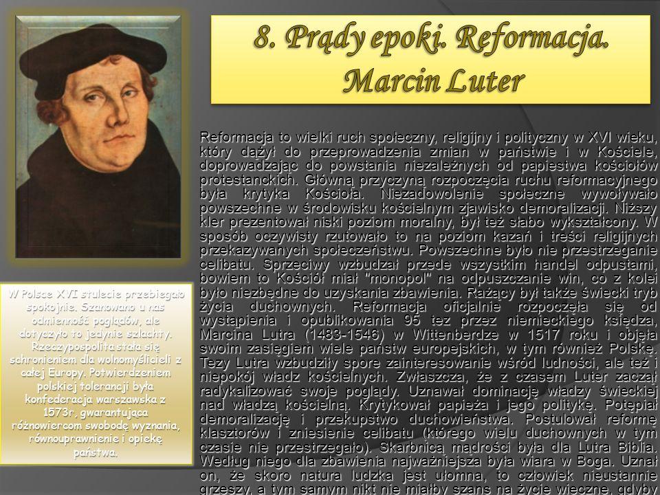 8. Prądy epoki. Reformacja. Marcin Luter
