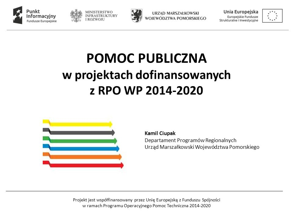 POMOC PUBLICZNA w projektach dofinansowanych z RPO WP 2014-2020