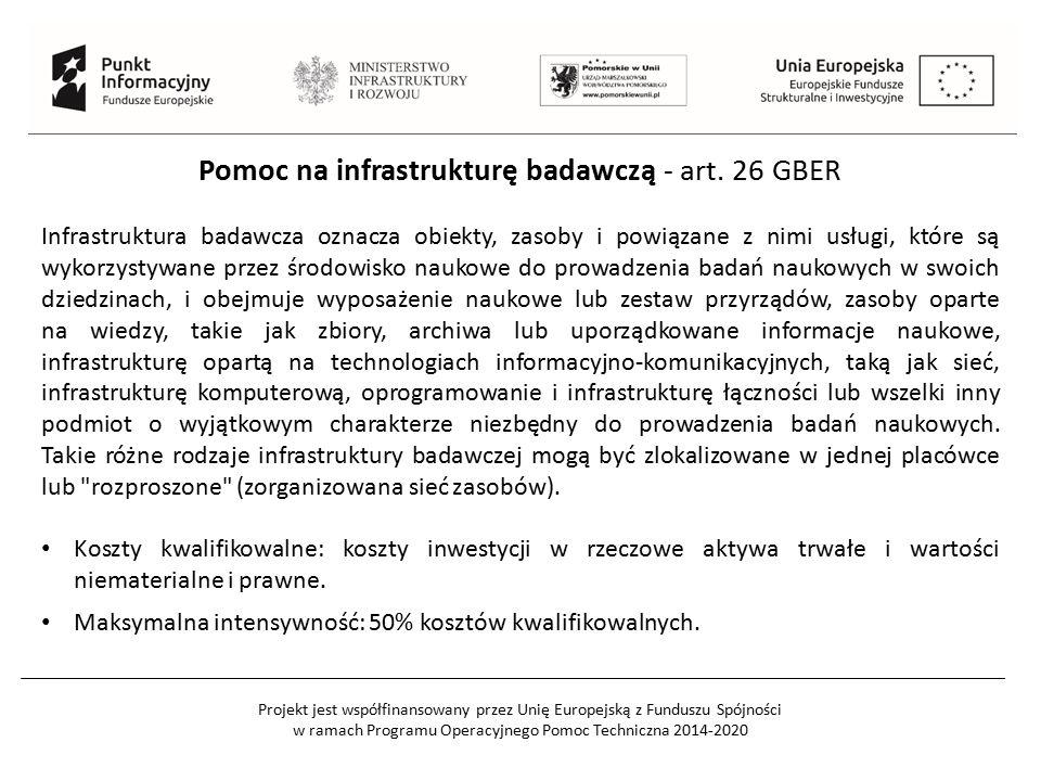 Pomoc na infrastrukturę badawczą - art. 26 GBER