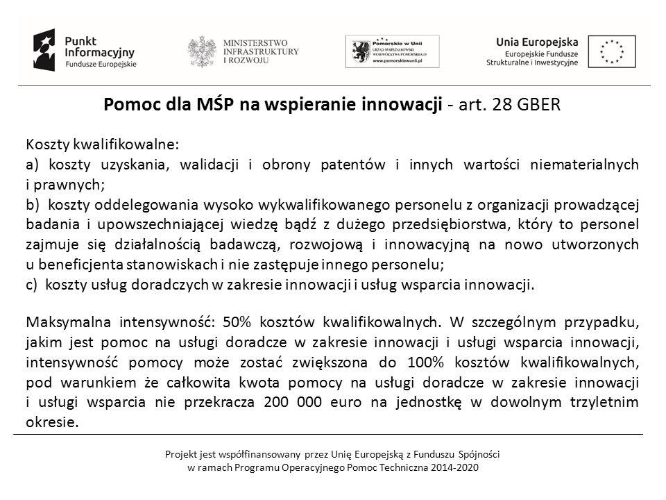 Pomoc dla MŚP na wspieranie innowacji - art. 28 GBER