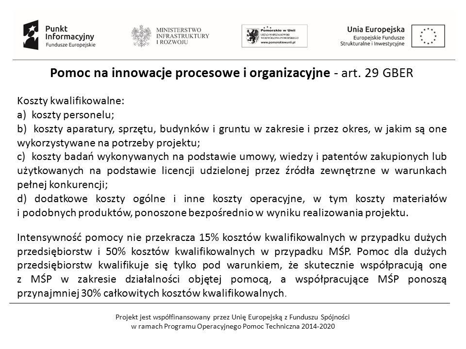 Pomoc na innowacje procesowe i organizacyjne - art. 29 GBER