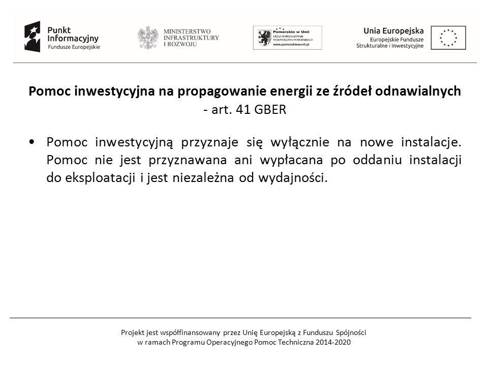Pomoc inwestycyjna na propagowanie energii ze źródeł odnawialnych - art. 41 GBER