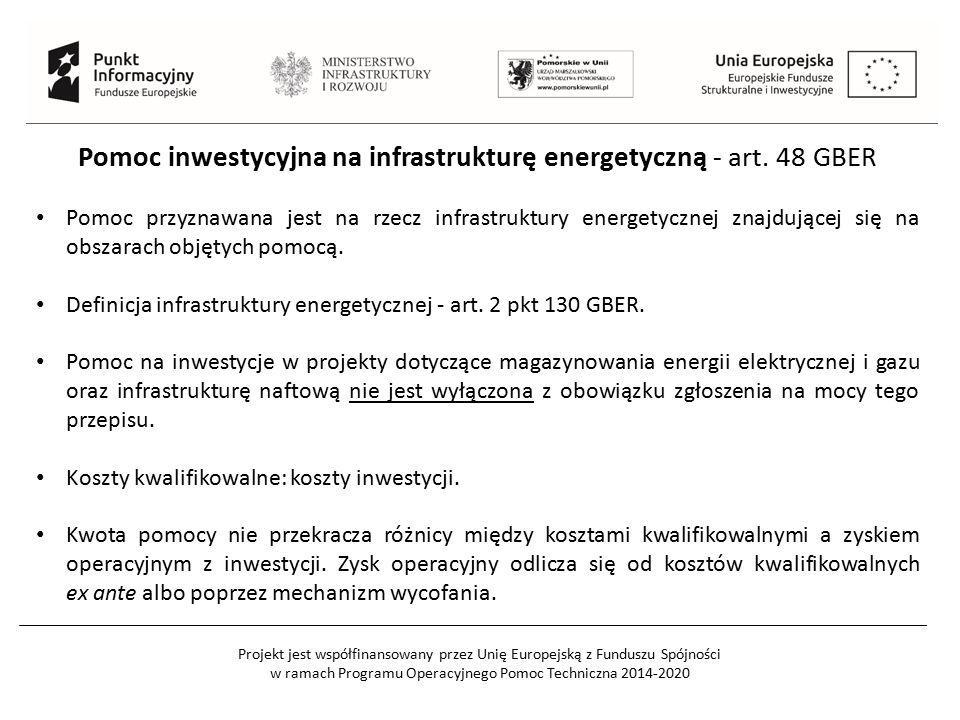 Pomoc inwestycyjna na infrastrukturę energetyczną - art. 48 GBER