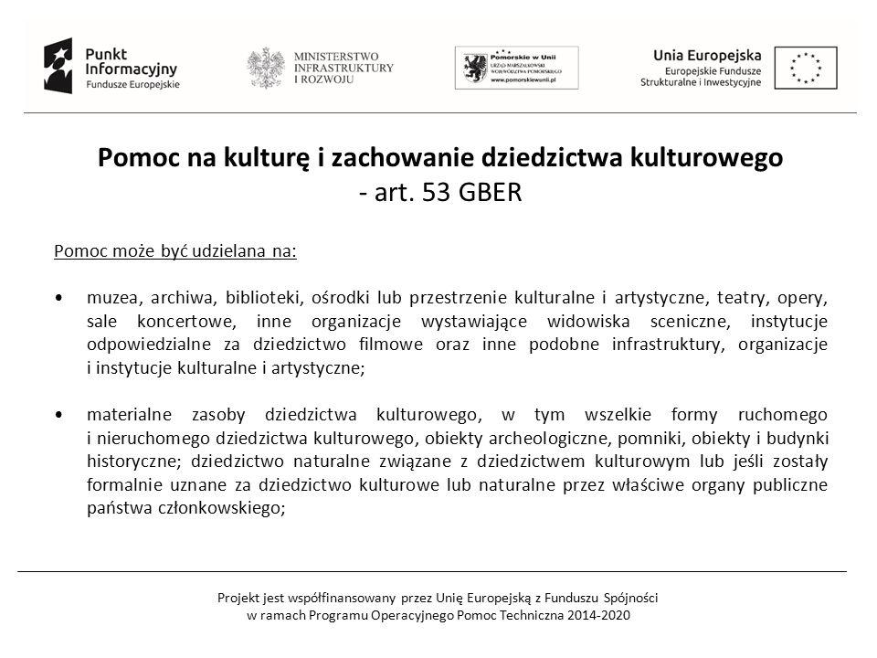 Pomoc na kulturę i zachowanie dziedzictwa kulturowego - art. 53 GBER
