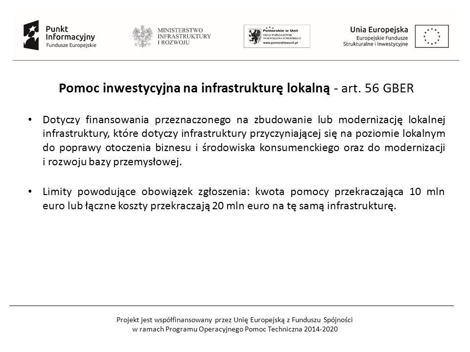 Pomoc inwestycyjna na infrastrukturę lokalną - art. 56 GBER