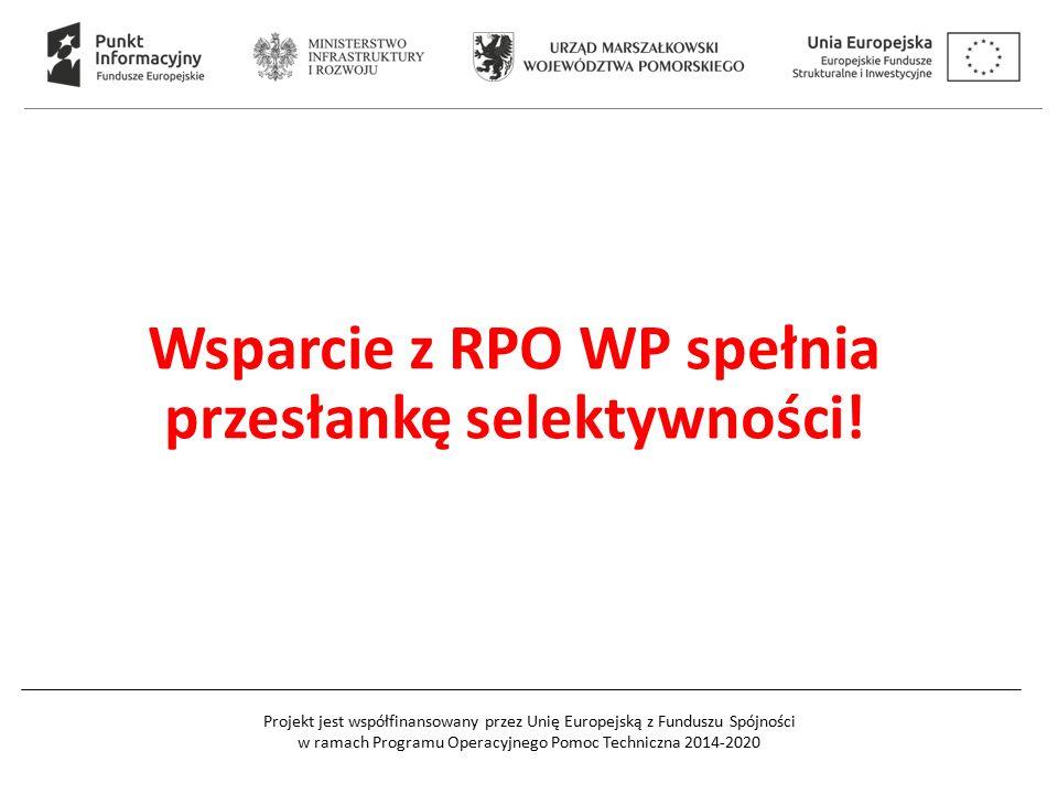 Wsparcie z RPO WP spełnia przesłankę selektywności!
