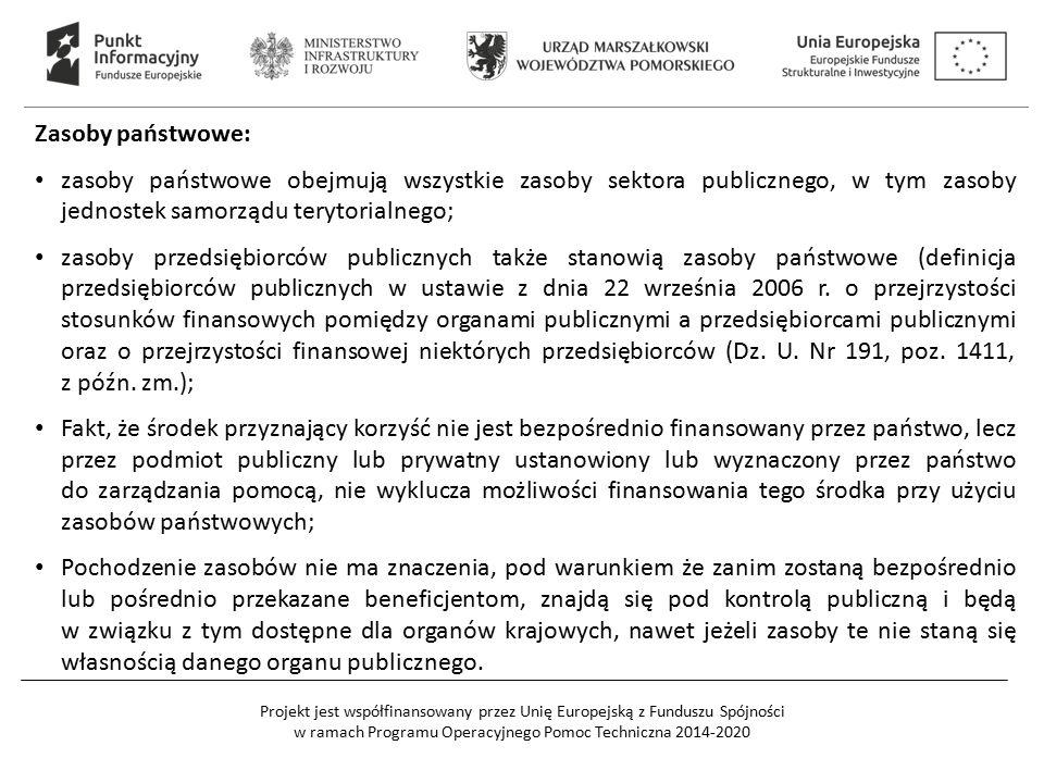 Zasoby państwowe: zasoby państwowe obejmują wszystkie zasoby sektora publicznego, w tym zasoby jednostek samorządu terytorialnego;