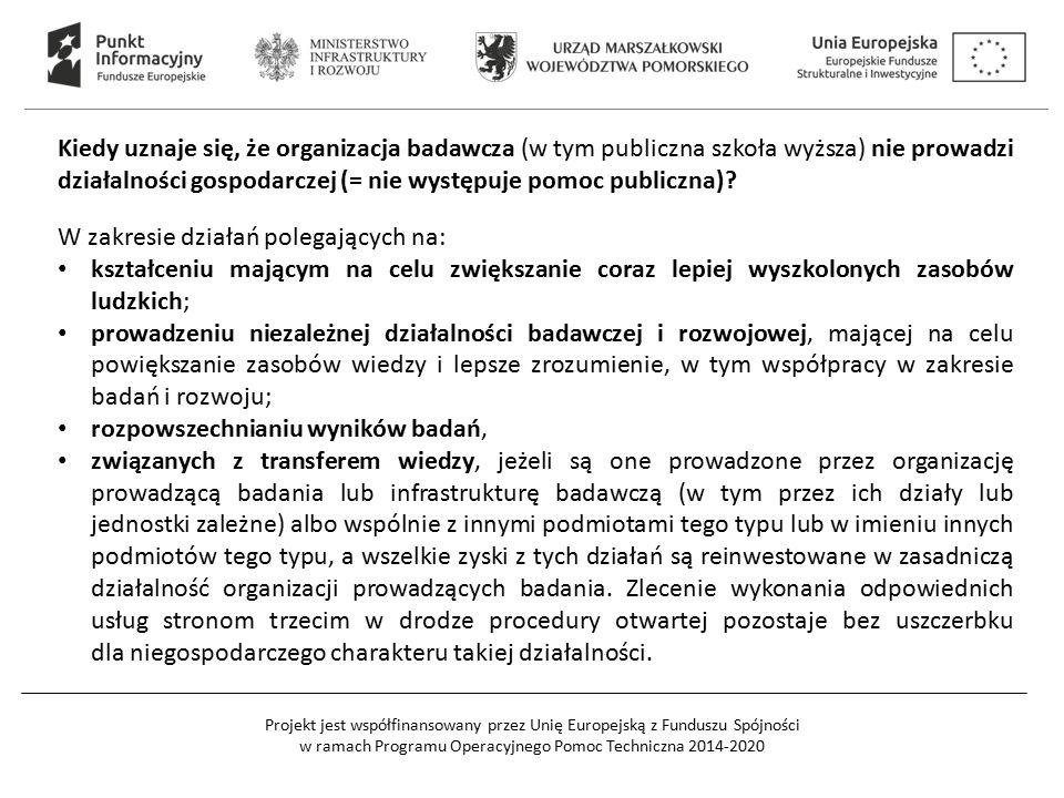 Kiedy uznaje się, że organizacja badawcza (w tym publiczna szkoła wyższa) nie prowadzi działalności gospodarczej (= nie występuje pomoc publiczna)