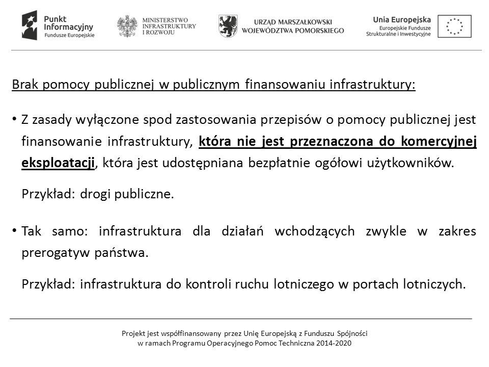 Brak pomocy publicznej w publicznym finansowaniu infrastruktury: