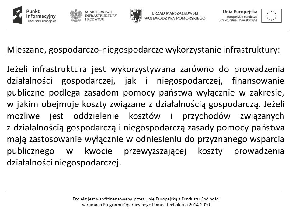 Mieszane, gospodarczo-niegospodarcze wykorzystanie infrastruktury: